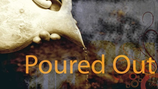 Image result for poured out